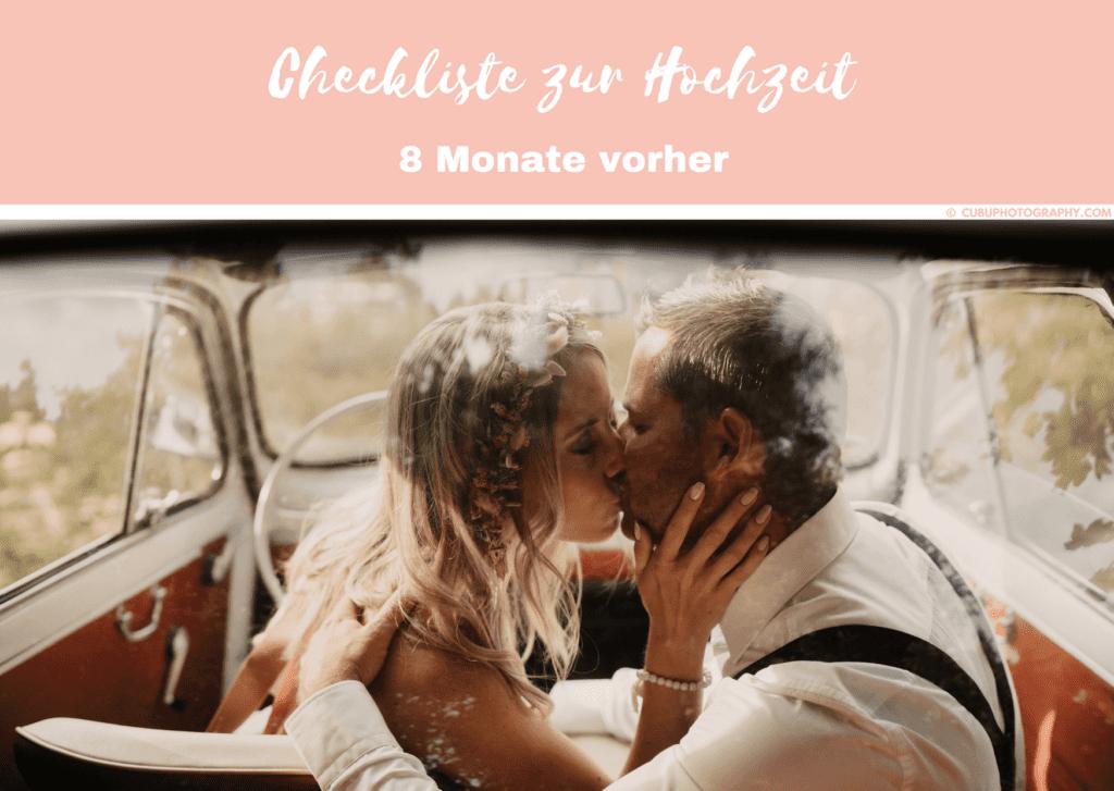 8 Monate vorher-Hochzeitscheckliste
