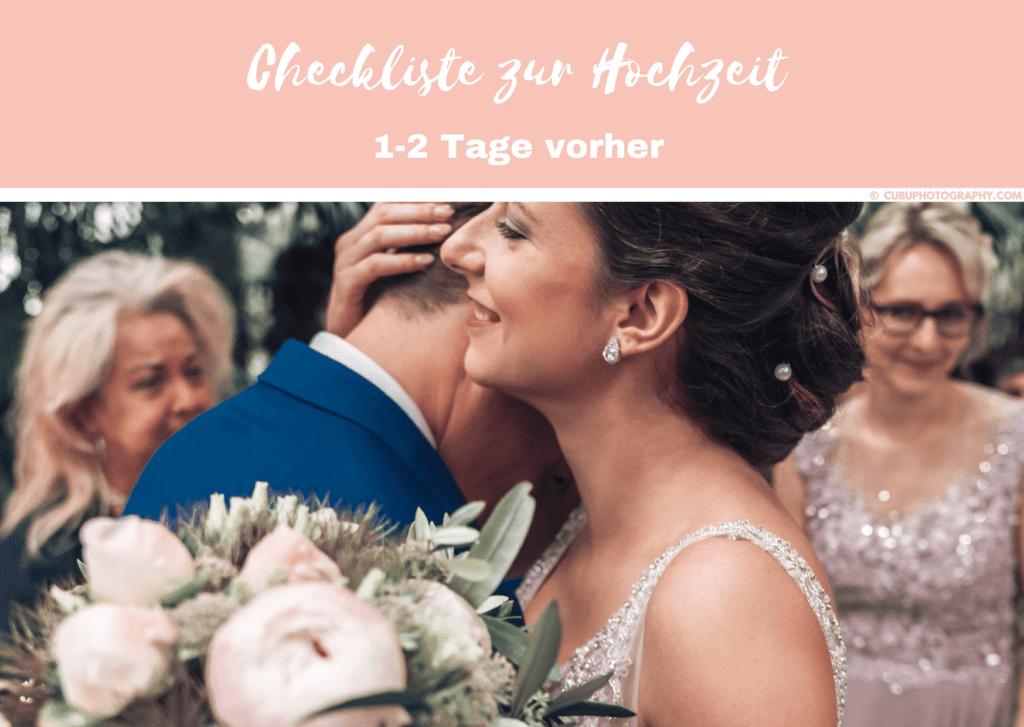 1-2 Tage vorher-Hochzeitscheckliste